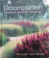 Planting the Natural Garden: Piet Oudolf, Henk Gerritsen . Prairie Garden, Meadow Garden, Dream Garden, Natural Landscaping, Garden Landscaping, Landscaping Ideas, Dutch Gardens, Gardening Books, Natural Garden