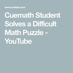 Cuemath Student Solves a Difficult Math Puzzle Difficult Puzzles, Kids Study, Maths Puzzles, Student, Education, Youtube, Math Puzzles Brain Teasers, College Students, Learning