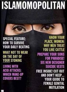 Off a hate board, that pinner has boards devoted to Jesus(pbuh)/Christianity: how to live like an Islamic woman. *** Bear false witness much? Acid attacks, stoning, ill treatment, FGM, beatings, and suicide can be found in other faiths, including Christianity. Research! None of the above is Sharia law, nor Islamic. As for suicide bombing: Who perfected suicide bombers, pioneered women in suicide attacks? Hint: It's not Muslims! It's Tamil Tigers [Hindu]…