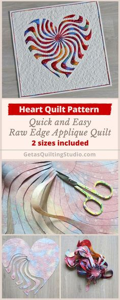 Applique heart quilt pattern - quick and easy technique for a small raw edge applique quilt. 2 sizes are included.