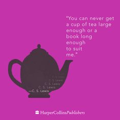Wonderful quote from C. S. Lewis -- one we can relate to!