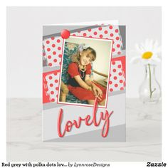 Red grey with polka dots lovely birthday photo card Happy Birthday Greeting Card, Birthday Cards, Plant Design, Birthday Photos, Holiday Photos, Red And Grey, Custom Greeting Cards, Kids Cards, Party Hats