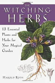 Harold Roth is a leading authority on plant/herbal magic. His new book, The Witching Herbs, is an in-depth exploration of 13 essential plants and herbs most closely associated with witchcraft?13 becau