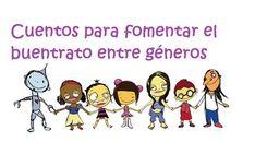 CUENTOS SOBRE LA IGUALDAD DE GÉNERO (COEDUCACIÓN) PARA EDUCACIÓN INFANTIL Y PRIMARIA