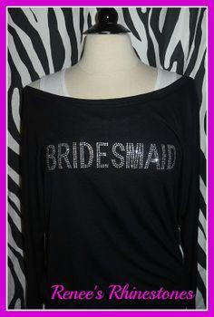Bridesmaid Slouchy shirt BRIDE slouchy off by ReneesRhinestones1, $24.00