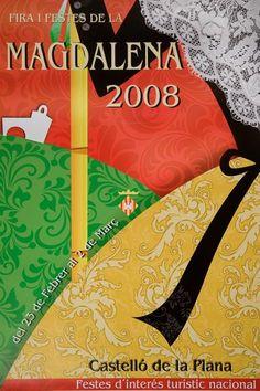 2008 - Cartel Fiestas de la Magdalena de Castellón de la Plana Vintage Travel Posters, Nostalgia, Advertising, Symbols, Letters, My Love, Kids, Movie Posters, Party