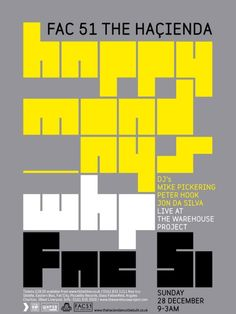 Flyer Goodness: Art of the Factory Records family - The Hacienda, Peter Saville, Joy Division, New Order Peter Saville, Flyer And Poster Design, Flyer Design, Design Posters, Johannes Itten, Warehouse Project, Factory Records, Thai Design, Classic Movie Posters