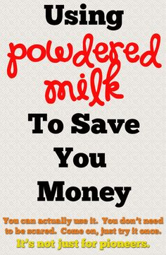 You can use powdered milk in many ways to save you money and not feel so pressured to keep a lot of milk on hand.