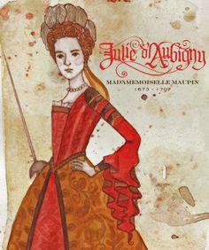 Julie d'Aubigny (1673-1707) was a 17th century swords woman and opera singer! What an interesting combo! Her father, Gaston d'Aubigny was a secretary to Louis de Lorraine-Guise, comte d'Armagnac, t...
