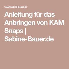 Anleitung für das Anbringen von KAM Snaps | Sabine-Bauer.de