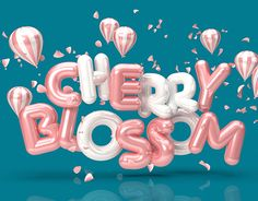 Cherry Blossom pink balloon 3D 3d Typography, Creative Typography, Hand Lettering, Typography Inspiration, Graphic Design Inspiration, Cinema 4d, Text Design, 3d Design, Motion Design