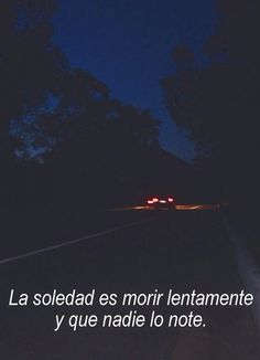 Loneliness is slowly killing me.and no one notices Tumblr Quotes, Sad Quotes, Book Quotes, Sad Words, I Am Sad, Sad Life, Magic Words, Spanish Quotes, Loneliness