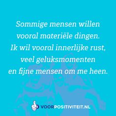Poem Quotes, Wise Quotes, Qoutes, Poems, Dutch Quotes, Philosophy Quotes, Stress Less, Happy Thoughts, Slogan