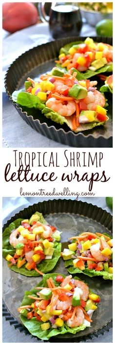 Bright, fresh Tropical Shrimp Lettuce Wraps combine the crunch and flavor of fresh fruits and veggies with the protein power of shrimp with the sweet tang of honey lime soyaki sauce. A deliciously light, refreshing meal!
