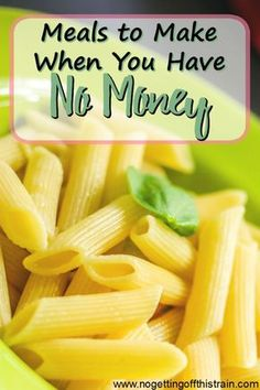 On a tight budget this week? Here is a list of meals you can make when you have no money.