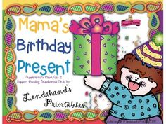 Reading Street's MAMA'S BIRTHDAY PRESENT Teacher Pack by Ms. Lendahand:)You will love this resource because it is practical, economical, saves you tons of time, but most of all because your students will love it:) It contains 124 pages of printables and 16 pages of guidelines.As an educator, it gives you professional, ready-made GO-TO-LESSONS that make teaching and learning interactive, effective, and fun.The graphics are always TOP-NOTCH:) and beyond adorable:)Reading Foundational Skills…
