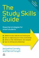 The Study Skills Guide: Essential Strategies for Smart Students by Jacqueline Connelly and Patrick Forsyth #studytips
