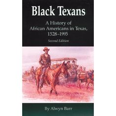 Black Texans: A History of African Americans in Texas, Black Texans A History of African Americans in Texas 1528 1995 Black History Books, Black History Facts, Black Books, Black History Month, African American Books, Skin Care Routine For 20s, Black Cowboys, Texas History, African Diaspora