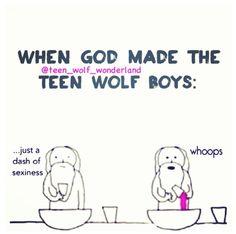 When God made the Teen Wolf boys...