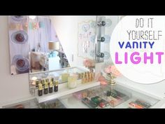 DIY Vanity Light Mirror - Easy & Quick (LisaPullano) - YouTube
