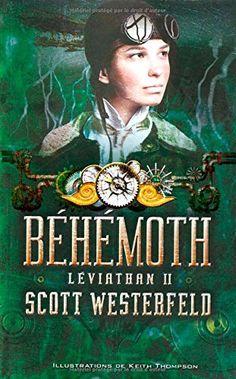 Leviathan, Tome 2 : Béhémoth, de Scott Westerfeld (lu : 09/11/2015)