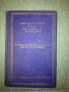 1926 Better Homes and Garden's Business of Housekeeping book