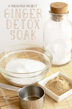 Ginger Detox Bath Soak - A Tried & True Project . I try to do this regularly. I love it! I feel rejuvenated afterwards and my mood is elevated. Of course that could just be from the relaxation and privacy this requires.