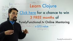 Learn Clojure with 3 Months of PurelyFunctional.tv