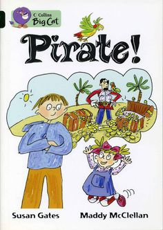 """2007 """"Pirate!"""" published by Harper Collins (""""Big Cat"""" series)"""