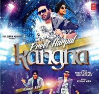 Download Kangna Preet Harpal Mp3 Song a is a New brand Latest Single Track.The song is running on top these days. The song sung by Preet Harpal.This is Awesome Song Play Punjabi Music Online Top High quality Without Charges.