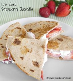 Low Carb Strawberry Quesadilla - a sweet treat with only four ingredients!