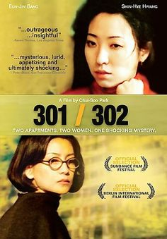 301/302 [PN1997 .T474 2005]  Two obsessive-compulsives, a chef and an anorexic writer, are neighbors in an apartment building. The chef (301) tries to entice her neighbor to eat with fabulous meals. The writer (302) refuses to eat, and this refusal begins a turbulent relationship that forces both women to delve into their pasts of torment. Director: Cheol-su Park Writer: Suh-Goon Lee Stars: Sin-Hye Hwang, Eun-jin Pang