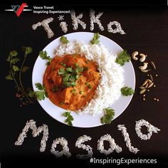 The story of the #delicious Chicken Tikka Masala, the informal #national dish of the UK, started from the kitchens of #India #InspiringExperiences