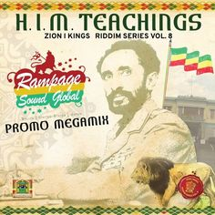 H.I.M. Teachings - Megamix by Rampage Sound Global [Zion I Kings Riddim Series Vol.8 - 2018] by reggaeville on SoundCloud