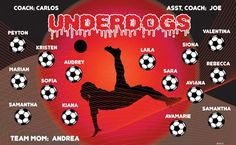 Underdogs B54513  digitally printed vinyl soccer sports team banner. Made in the USA and shipped fast by BannersUSA.  You can easily create a similar banner using our Live Designer where you can manipulate ALL of the elements of ANY template.  You can change colors, add/change/remove text and graphics and resize the elements of your design, making it completely your own creation.