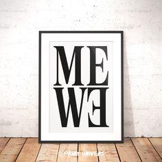Ich freue mich, den jüngsten Neuzugang in meinem #etsy-Shop vorzustellen: Printable Wall Art, Me We, Couple Poster, Family Poster, Typography Art, Love Quotes, Home, Wall Decoration, Instant Digital Download http://etsy.me/2Hnl8ul #kunst #drucke #digital #weiss #verlob
