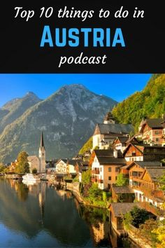 Top 10 things to do in Austria