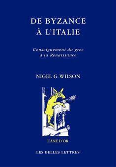 De Byzance à l'Italie, L'enseignement du grec à la Renaissance