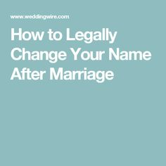 How to Legally Change Your Name After Marriage