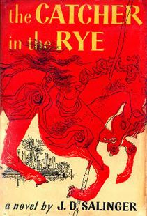 "The Catcher In The Rye by J.D. Salinger  ""If a body catch a body coming through the rye"" I love Holden Caulfield and will forever love this book"