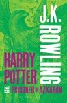 Harry Potter & the Prisoner of Azkaban by J.K. Rowling