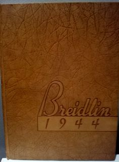 1944 Breidlin High School Yearbook Wilkes by TattooedSistersAntiq
