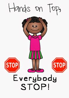 "FREE Classroom Management Poster: ""Hands on top, everybody stop!"""