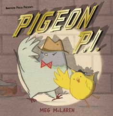Pigeon P. Meg McLaren Andersen Press Murray is a private investigator of the pigeon kind. Of late, since the departure of his fellow operative, Stanley, Murray has been taking life rather easy. Private Investigator, Books For Teens, Mystery Books, Pigeon, Investigations, Detective, Art Museum, New Books, Childrens Books
