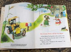 The Country Mouse and the City Mouse - my mom read this to me when I was 5