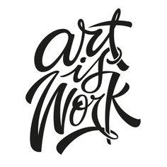 'Art is Work' T-Shirt on Behance by Ashley Willerton