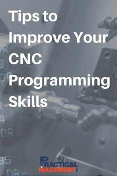 Tips to Improve Your CNC Programming Skills - Practical Machinist Cnc Machinist, Basic Programming, Cnc Software, Metal Projects, Cnc Router, Lathe, Metal Working, Weapons, Improve Yourself