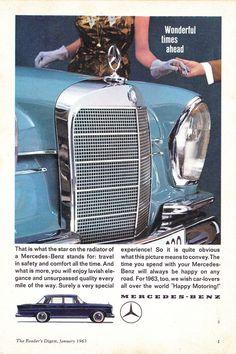 1963 Mercedes-Benz 220 S Sedan Wonderful Times Ahead International Original Advertisement Mercedes Benz Canada, Old Mercedes, Mercedes Benz Trucks, Mercedes Benz G Class, Classic Mercedes, Mercedes Benz Logo, Mercedez Benz, Daimler Benz, Volkswagen