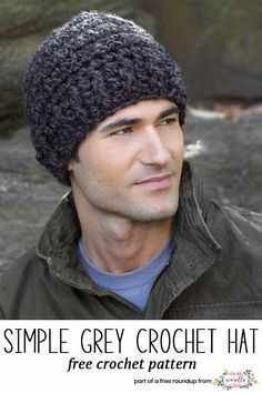 Crochet this easy mens hat called the Simple Grey Crochet Hat Beanie from Lion Brand from my husband approved free crochet hat pattern roundup!