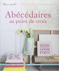 Amazon.fr - Abécédaires au point de croix - Véronique Enginger - Livres